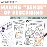 Describing | Make SENSE of Describing with FOOD!