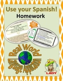 Use Your Spanish! Homework - Real World Language Application