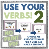 Use Your Verbs 2! Choose Associated Nouns & Verbs NO PRINT