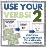 Use Your Verbs 2! Choose Associated Nouns & Verbs NO PRINT