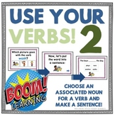 Use Your Verbs 2! Choose Associated Words: Nouns and Relat