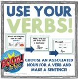 Use Your Verbs! Choose Associated Words: Nouns and Related