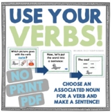 Use Your Verbs! Choose Associated Nouns & Verbs NO PRINT
