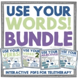 Use Your Words Bundle - 4 Interactive PDFs for Teletherapy