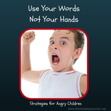Use Your Words Not Your Hands
