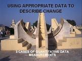 Use quantitative data to describe change in systems