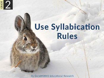 Use Syllabication Rules