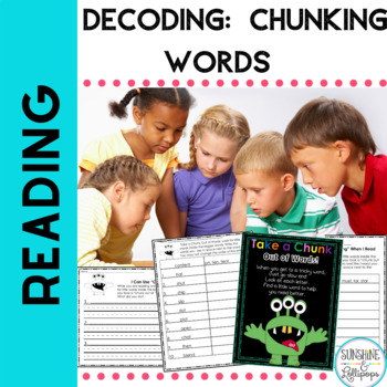 Guided Reading Decoding: Take a Chunk Out of Words