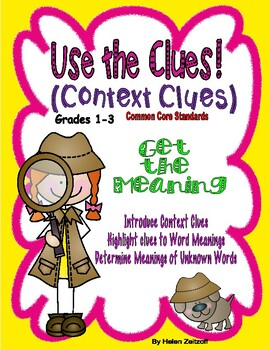 Gr. 1-3-Use the Clues- Context Clues- Get the Meaning