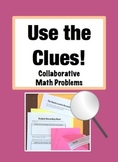 Use the Clues: Differentiated Collaborative Problem Solvin