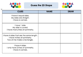 Use the clues to guess the 2D shape