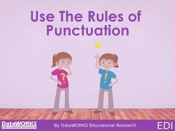 Use the Rules of Punctuation