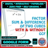 Use with Google Forms: Factor Sum and Difference of two Cubes Quiz or Homework