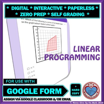 Use with Google Forms: Linear Programming Quiz or Hw