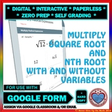 Use with Google Forms: Multiply Radical Expressions Quiz or Homework