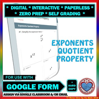 Use with Google Forms: Quotient Property of Exponents Quiz or Homework