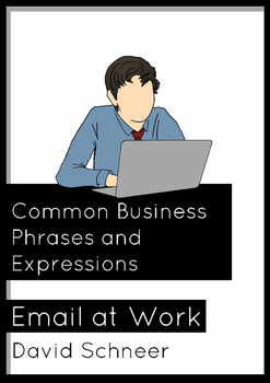 Business Email--Business Expressions, Phrases and Language Frames