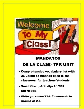 Mandatos de la Clase- Have fun with TPR Classroom Commands-Spanish I & II
