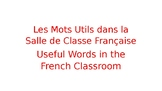 Useful Words and Phrases in the French Classroom PowerPoint