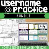 Username Practice - Digital Google Slides Version & Unplug