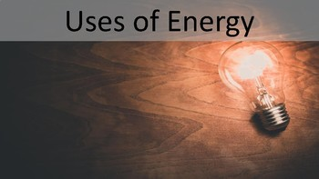 Uses of Energy Review