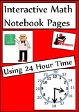 Using 24 Hour Time Lesson for Interactive Math Notebooks