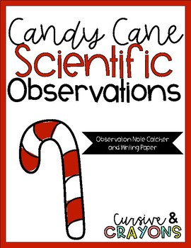 Using 5 Senses for Candy Cane Observations