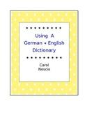 Using A German * English Dictionary