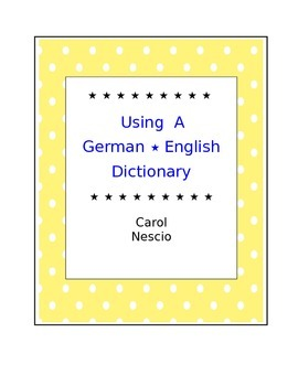 Using A German * English Dictionary