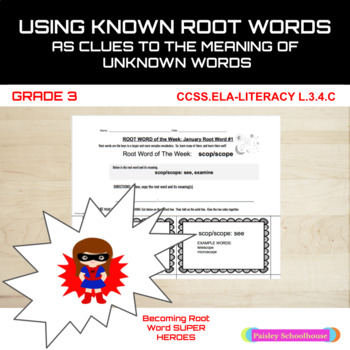 Using A Known Root Word as a Clue to the Meaning of an Unknown Word