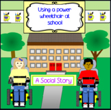Using A Power Wheelchair At School- A Social Story