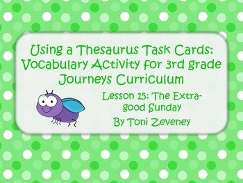 Using A Thesaurus Task Cards for Journeys 3rd Grade