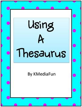 Using A Thesaurus by KMediaFun