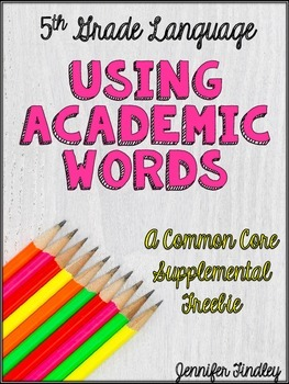 Using Academic Words (L.5.6)