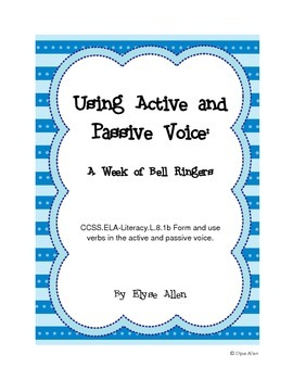 Using Active and Passive Voice:  A Week of Bell Ringers