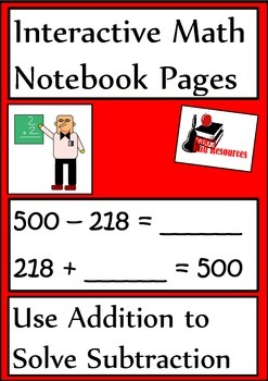 Using Addition to Solve Subtraction Lesson for Interactive Math Notebooks