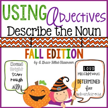 Adjectives: Describe the Noun {Fall Edition}