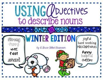 Using Adjectives: Describe the Noun {Winter Edition}