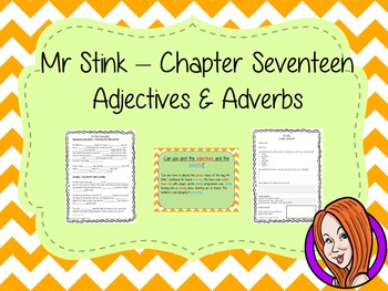 Using Adjectives and Adverbs; Complete Lesson  – Mr Stink