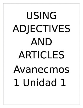 Using Adjectives and Articles