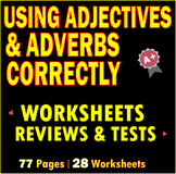 Using Adverbs | Adjectives | Modifiers | ELA Grammar Worksheets and Assessments