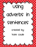 Using Adverbs in Sentences