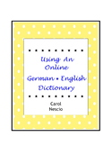 Using An Online German * English Dictionary