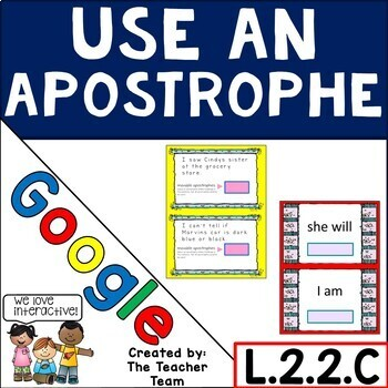Using Apostrophes with Contractions and Possessives for Google Drive L.2.2.C