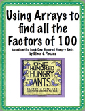 """""""100 Hungry Ants"""" - Using Arrays to find all the factors of 100"""