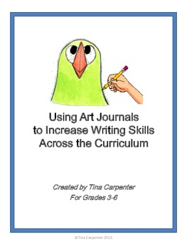 Using Art Journals to Increase Writing Skills Across the Curriculum