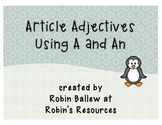 Using Article Adjectives A and An