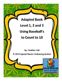 Using Baseball's to Count to 10 Levels 1, 2, and 3