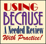 Using Because (Expository Writing STAAR & Common Core Powerpoint)