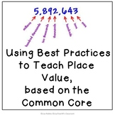 Using Best Practices to Teach Place Value, based on the Co